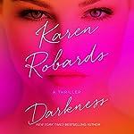 Darkness   Karen Robards