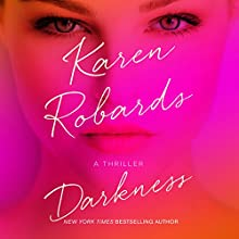 Darkness Audiobook by Karen Robards Narrated by Brittany Pressley