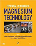 img - for Essential Readings in Magnesium Technology book / textbook / text book