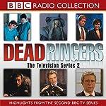 Dead Ringers, TV Series 2 |  BBC Audiobooks Ltd