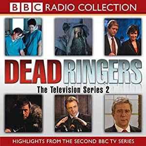 Dead Ringers, TV Series 2 | [BBC Audiobooks Ltd]