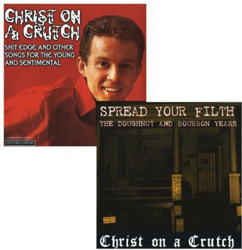 Vinilo : Christ on a Crutch - Spread Your Filth - The Doughnut And Bourbon Years/ Shit Edge And Other (2PC)