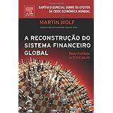 A RECONSTRUÇÃO DO SISTEMA FINANCEIRO GLOBAL - CAPÍTULO ESPECIAL