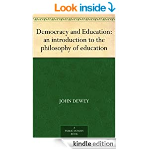 Democracy and Education: an introduction to the philosophy of education