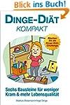 Dinge-Di�t kompakt: Sechs Bausteine f...