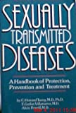 img - for Sexually Transmitted Diseases: A Handbook of Protection, Prevention, and Treatment book / textbook / text book