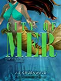 img - for City of Mer (Atlantean Mosaic Book 1) book / textbook / text book