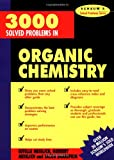 img - for 3000 Solved Problems in Organic Chemistry (Schaum's Solved Problems) (Schaum's Solved Problems Series) book / textbook / text book