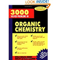 3000 Solved Problems in Organic Chemistry (Schaum's Solved Problems) (Schaum's Solved Problems Series)