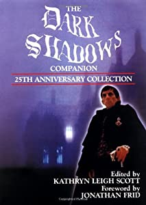 The Dark Shadows Companion: 25th Anniversary Collection by Pomegranate Press