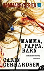 Mamma, pappa, barn (av Carin Gerhardsen) [Imported] [Paperback] (Swedish) (Hammarbyserien, del 2)