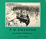 P.H.Emerson: The Fight for Photography as a Fine Art (0912334592) by Newhall, Nancy