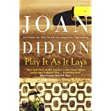 Play it as it Laysby Joan Didion