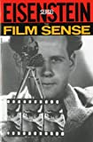 The Film Sense (A Harvest Book) (0156309351) by Sergei Eisenstein
