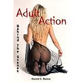 Adult Action: Behind The Scenes ~ Darren G. Burton