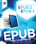 EPUB From the Ground Up: A Hands-On G...