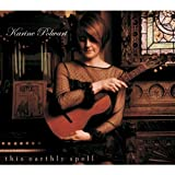 Karine Polwart This Earthly Spell