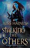 Stalking the Others (An H&W Investigations Novel)