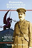 img - for Farmer, Soldier and Politician: The Life of Brigadier-General Sir Owen Thomas, MP, Father of the 'Welsh Army Corps' book / textbook / text book