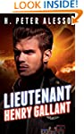 Lieutenant Henry Gallant (The Henry G...