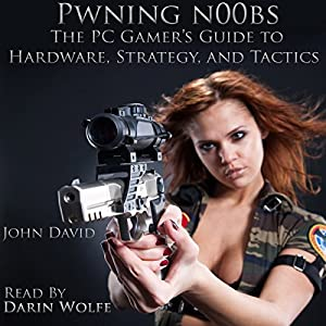 Pwning N00bs Audiobook