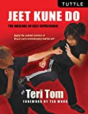Jeet Kune Do: The Arsenal of Self-Expression Tuttle Publishing