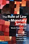 The Rule of Law in Monetary Affairs:...