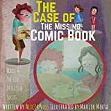 The Case of the Missing Comic Book: Eddie and The Kid Detectives Series, A Fun Children's Book for Kids Ages 6 to 9  (Book 3)