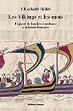 echange, troc Elisabeth Ridel - Des Vikings et des mots : L'apport de l'ancien scandinave à la langue française