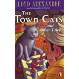 The Town Cats and Other Tales ~ Lloyd Alexander