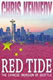img - for Red Tide: The Chinese Invasion of Seattle (Occupied Seattle Book 1) book / textbook / text book