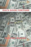 img - for Gia's Good Fortune book / textbook / text book