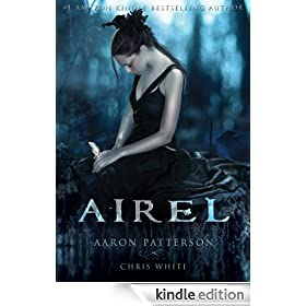 Airel: The Awakening (Book 1: Part 1 in the Airel Saga) (Young Adult Paranormal Romance)
