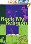 Rock My Religion: Writings and Projec...