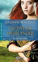Captive du Highlander: Le Highlander, T1