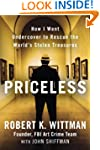Priceless: How I Went Undercover to R...