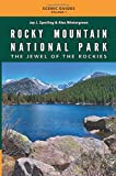 Rocky Mountain National Park: The Jewel of the Rockies