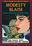 img - for Modesty Blaise: The Moon Man, a Few Flowers for the Colonel, the Balloonatic (The Comic Strip Series) book / textbook / text book
