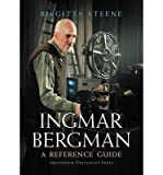 img - for [(Ingmar Bergman: A Reference Guide )] [Author: Birgitta Steene] [May-2006] book / textbook / text book