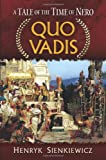 Quo Vadis: A Tale of the Time of Nero (Dover Books on Literature & Drama) (0486476863) by Sienkiewicz, Henryk