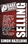 Bare Knuckle Selling (second edition)...