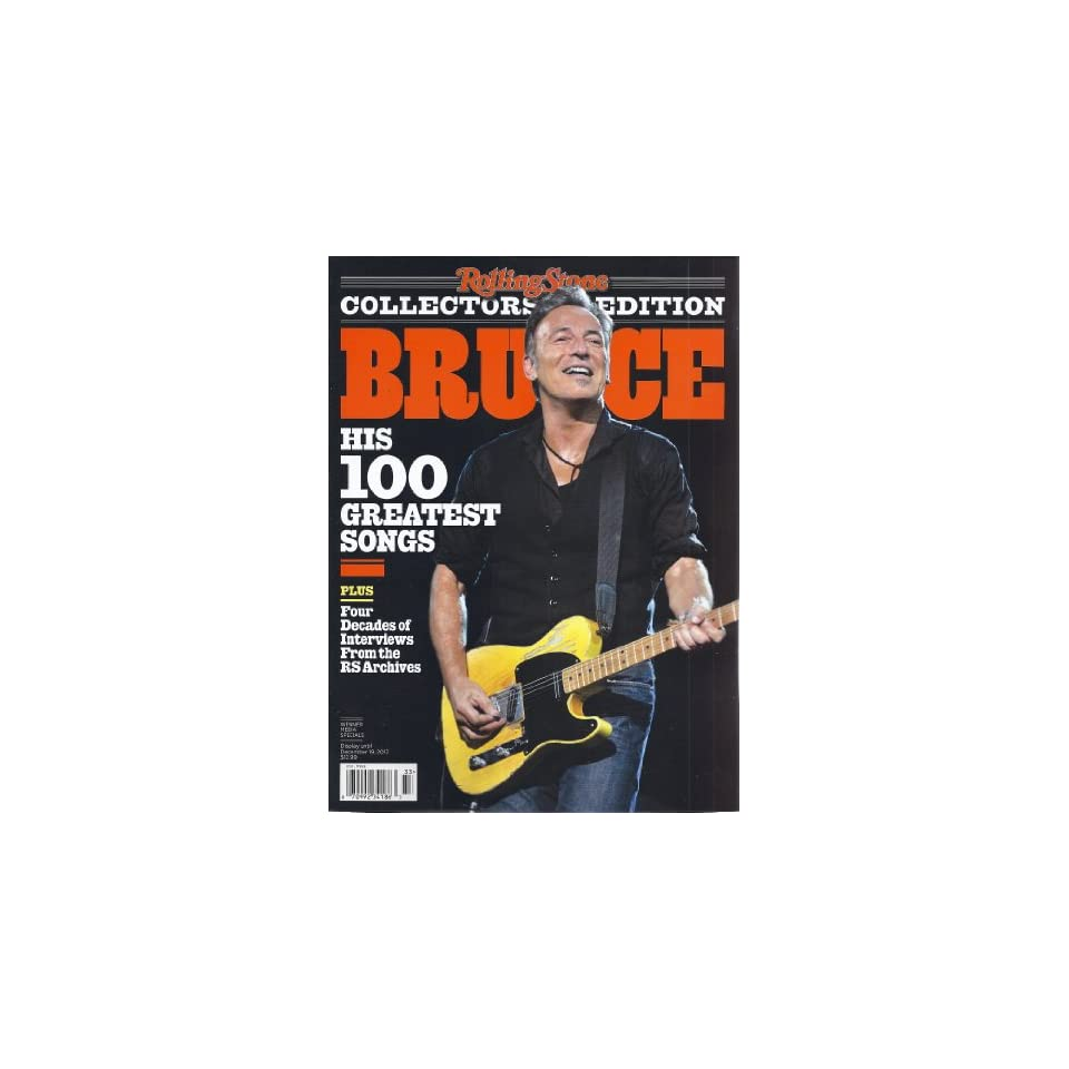 Bruce Springsteen His 100 Greatest Songs (Rolling Stone Collectors Edition)