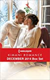 Harlequin Kimani Romance December 2014 Box Set: A Mistletoe Affair\Her Tender Touch\Just for Christmas Night\Loves Wager