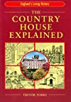 The Country House Explained (England's Living History)