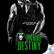 Owning Destiny: Forsaken Sinners MC Series, Book 4 | Shelly Morgan
