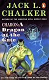 Charon: A Dragon at the Gate (0140123210) by Chalker, Jack L.
