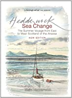 Sea Change: The Summer Voyage from East to West Scotland of the Anassa