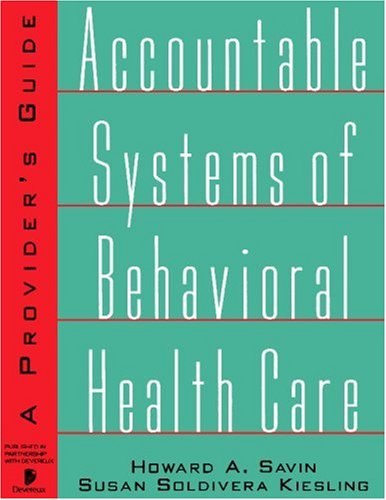 Accountable Systems of Behavioral Health: A Provider's Guide