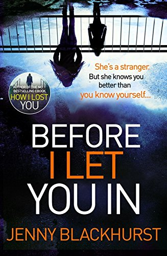 Before-I-Let-You-In-Thrilling-psychological-suspense-from-No1-bestseller