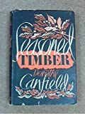 Seasoned Timber (0374517533) by Canfield, Dorothy